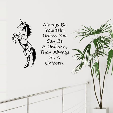 Always Be Yourself Unless You Can Be A Unicorn Sticker