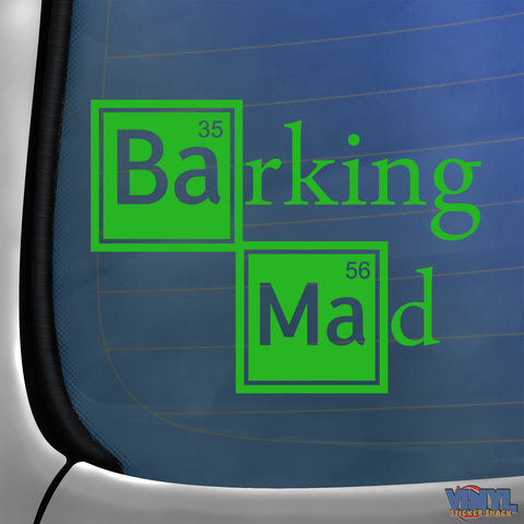 Barking Mad - Car Sticker