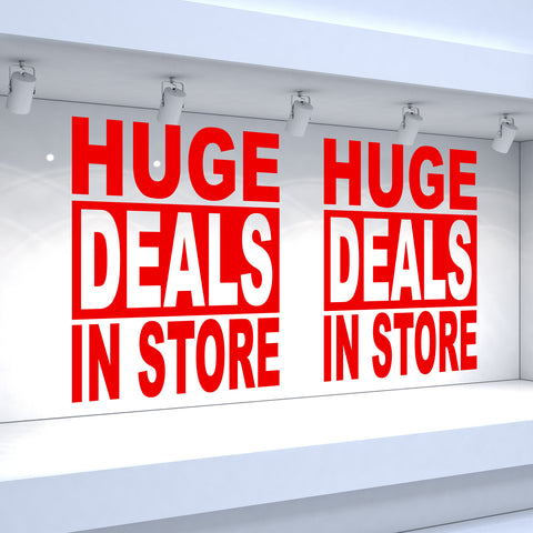 2 x HUGE DEALS IN STORE - Retail Window Decals