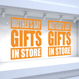 2 x MOTHER'S DAY GIFTS IN STORE - Retail Window Decals