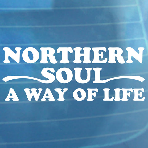 Northern Soul - A Way Of Life - Car Sticker