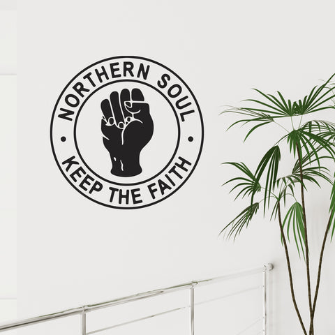 Northern Soul Keep The Faith - Fist - Wall Sticker