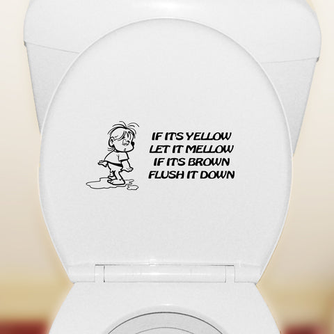 If It's Yellow Let It Mellow - Toilet Seat Sticker