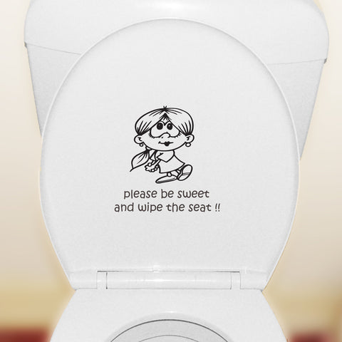 Please Be Sweet And Wipe The Seat - Toilet Seat Sticker