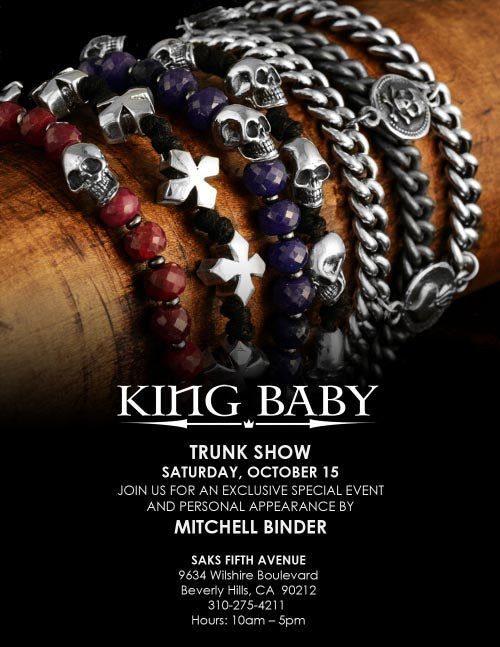 SAKS FIFTH AVENUE TRUNK SHOW WITH KING BABY!