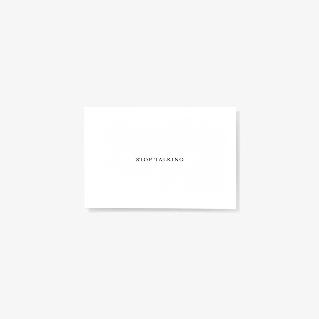 Stop Talking | Calling Cards