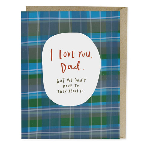 I Love You, Dad by Emily McDowell Studio