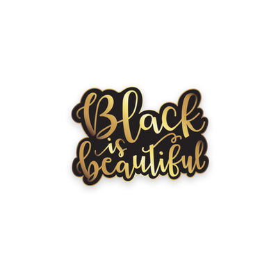 Black is Beautiful Pin - PRESALE