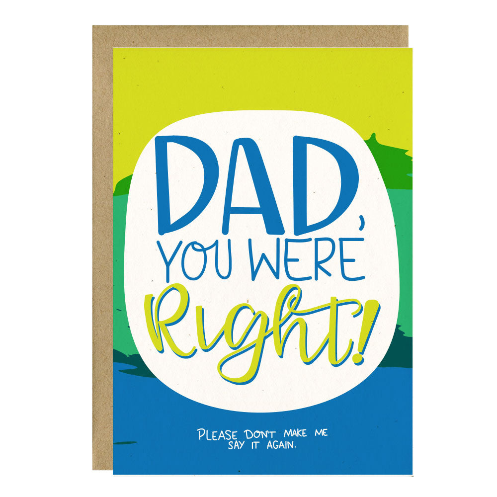 Dad You Were Right Funny Fathers Day Card Little Lovelies Studio