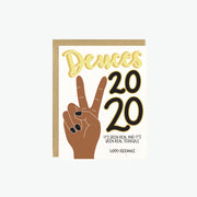 Deuces 2020 Card