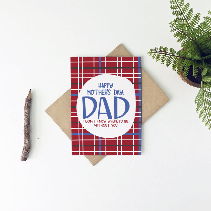 Happy Mother's Day, Dad Greeting Card - Little Lovelies Studio - 2