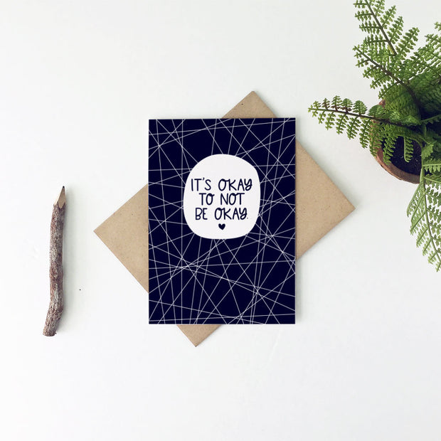 It's Okay To Not Be Okay Sympathy Card by Little Lovelies Studio