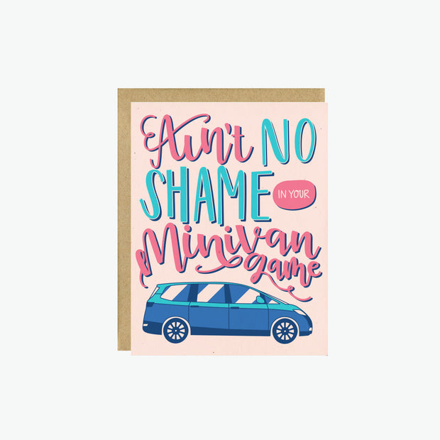 Ain't No Shame Card
