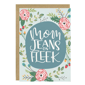 Mom Jeans On Fleek  Greeting Card - Little Lovelies Studio