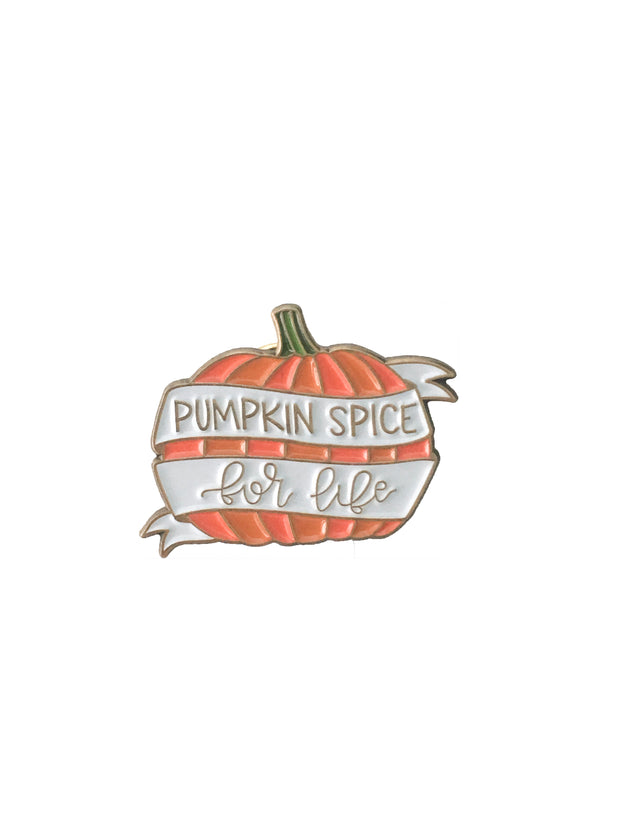Pumpkin Spice For Life Pin
