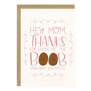 Thanks for Giving Me the Boob Funny Mother's Day Card