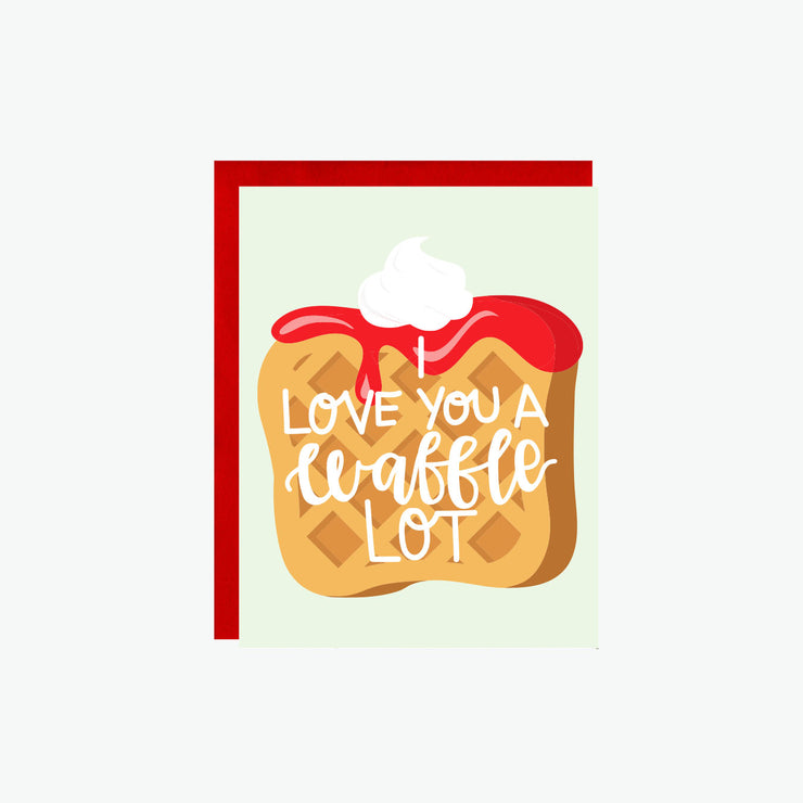 I Love You A Waffle Lot Card