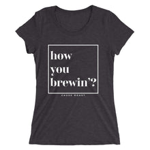 Women's How You Brewin'? short sleeve t-shirt