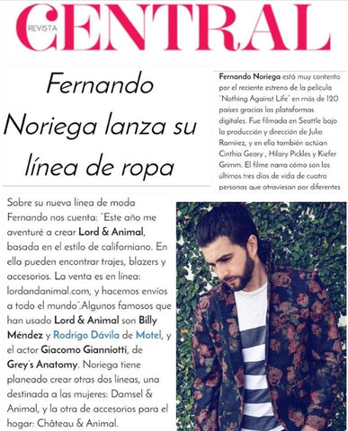 Founder of LORD & ANIMAL Fernando Noriega talks about the brand on Central Magazine