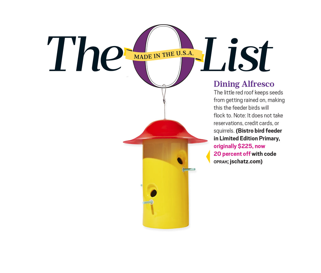 Oprah Magazine O List for July 2018 - J Schatz Bistro Bird Feeder Limited Edition Primary