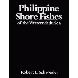 PHILIPPINE SHORE FISHES OF THE WESTERN SULU SEA.