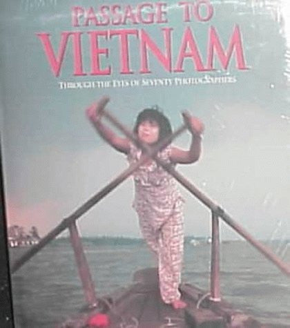 Passage to Vietnam : Through the Eyes of Seventy Photographers - Books - Helix Camera & Video - Helix Camera