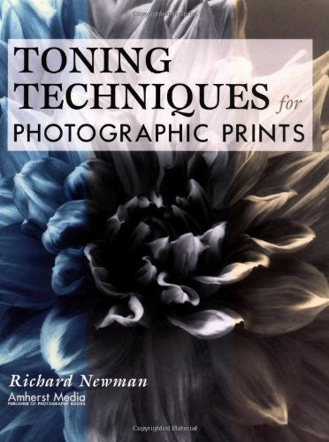 Toning Techniques for Photographic Prints - Books - Helix Camera & Video - Helix Camera