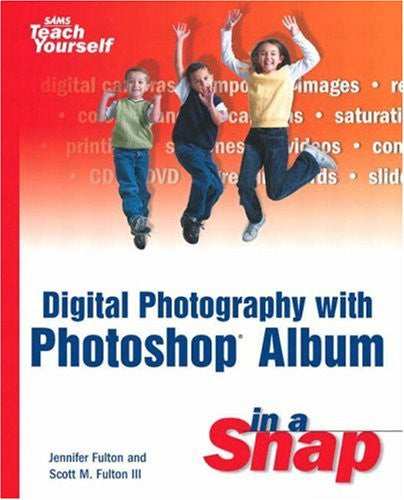 Digital Photography with Photoshop Album in a Snap - Books - Helix Camera & Video - Helix Camera