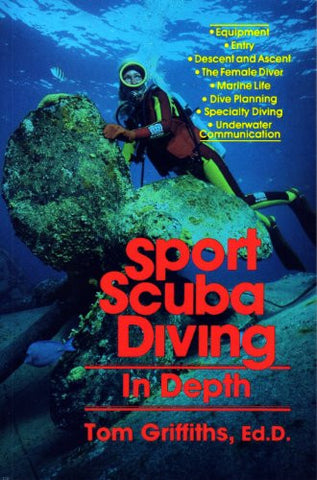 Sport scuba diving in depth: An introduction to basic scuba instruction and beyond - Books - Helix Camera & Video - Helix Camera