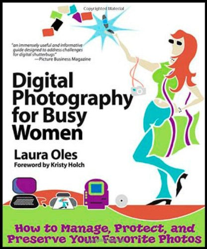 Digital Photography for Busy Women - Books - Helix Camera & Video - Helix Camera