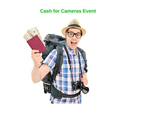 Cash for Cameras! Friday Sep 6th & Saturday Sep 7th