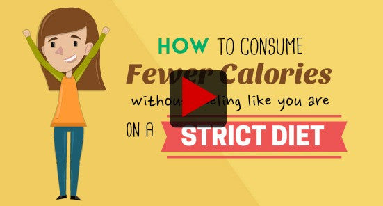How to consume fewer calories without feeling like on a strict diet