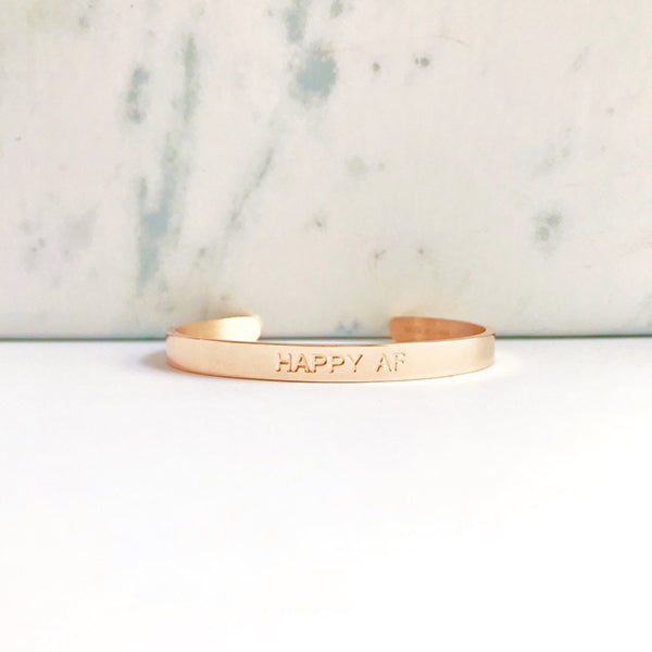 HAPPY AF CUFF- ROSE GOLD