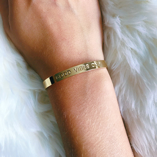 GOOD VIBES ONLY CUFF- GOLD