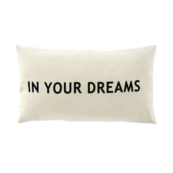 IN YOUR DREAMS PILLOW