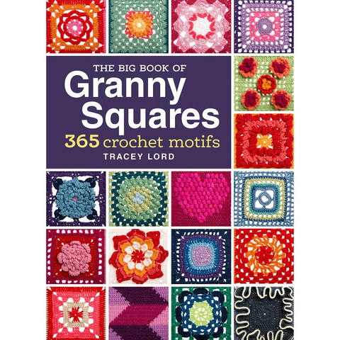 Big Book of Granny Squares - Happy Ewe