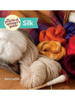 The Practical Spinner's Guide - Silk - Happy Ewe