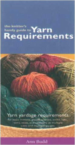 The Knitter's Handy Guide to Yarn Requirements - Happy Ewe