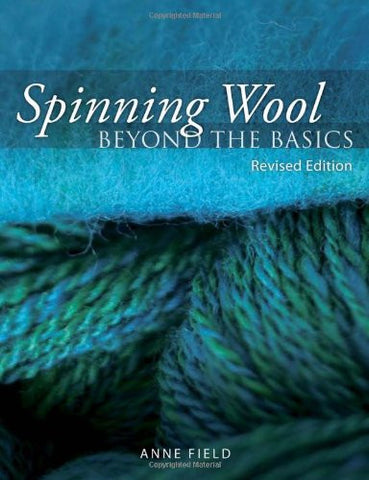 Spinning Wool Beyond the Basics - Happy Ewe