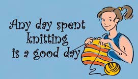"Cedar Creek Quilt Designs Magnet ""Any day spent knitting is a good day."" - Happy Ewe"