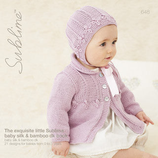 Sublime #648: The Exquisite Little Sublime Baby Silk & Bamboo DK Book: 21 Designs For Babies From 0 to 3 Years