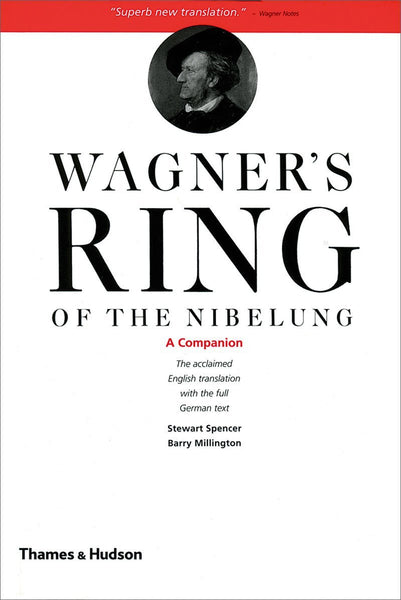 Wagner's Ring of the Nibelung: A Companion