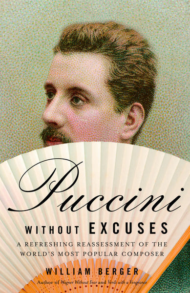 Puccini Without Excuses