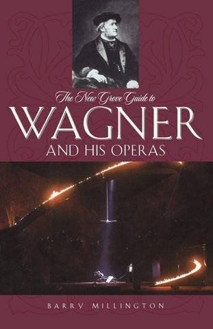 Guide to Wagner and His Operas