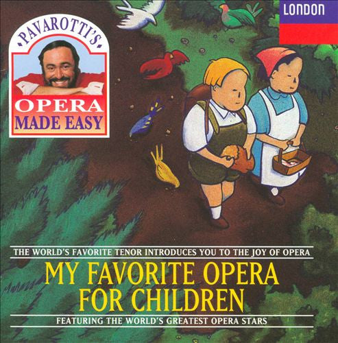 Pavarotti's My Favorite Opera for Children CD