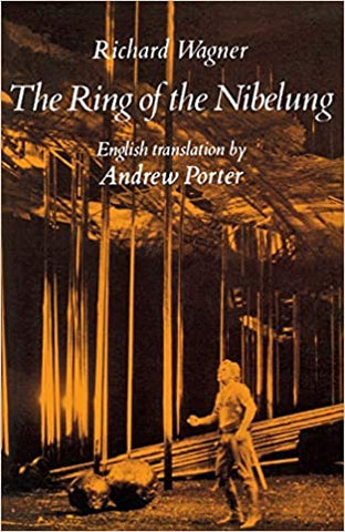 The Ring of the Nibelung- Andrew Porter Translation