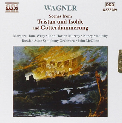 Wagner Scenes: Tristan & Isolde and Gotterdammerung