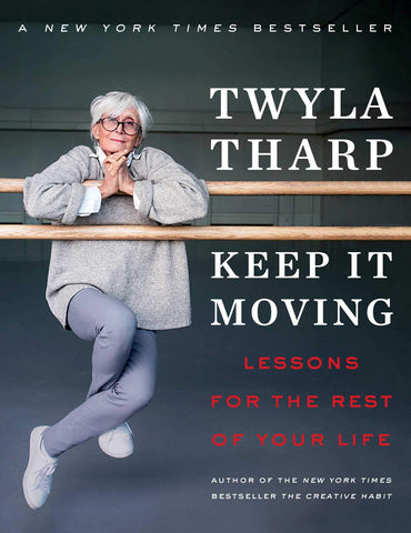 Twyla Tharp Keep it Moving