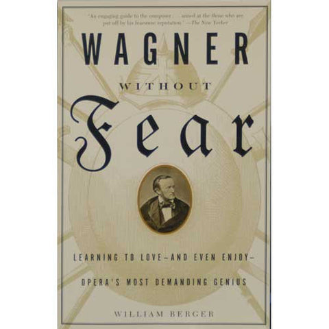 Wagner Without Fear