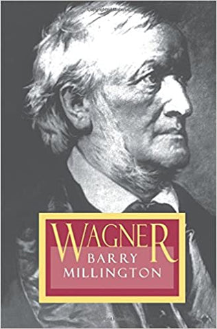 Wagner by Barry Millington